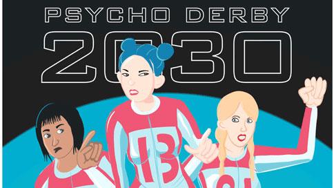 Psycho Derby 2030