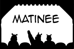 Rating - Matinee